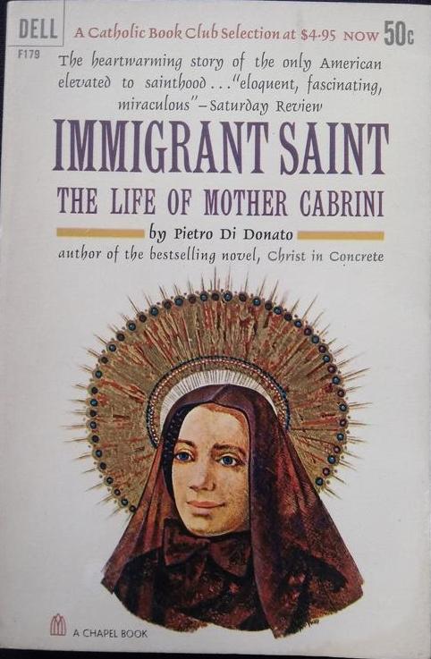 Immigrant Saint The Life of Mother Cabrini by Pietro Di Donato Paperback Cover