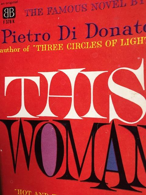This Woman by Pietro Di Donato Paperback Cover