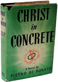 Christ in Concrete 1939 Hardcover Edition