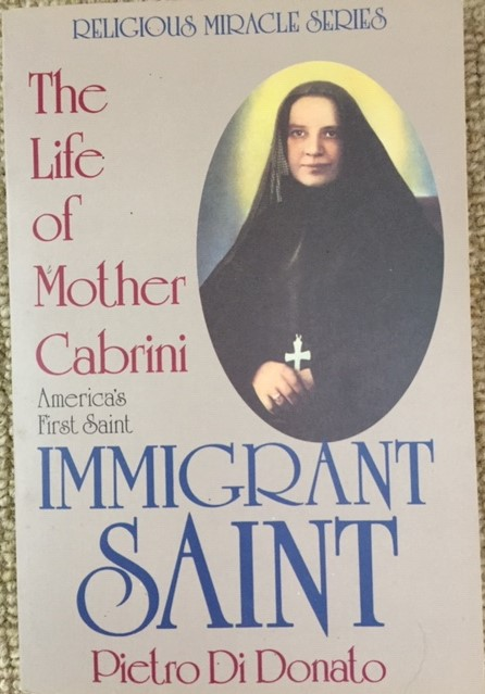 Immigrant Saint The Life of Mother Cabrini by Pietro Di Donato Religious Miracle Series Cover